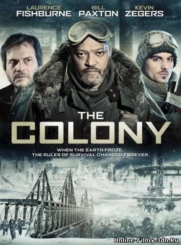 Колония (2013) смотреть онлайн